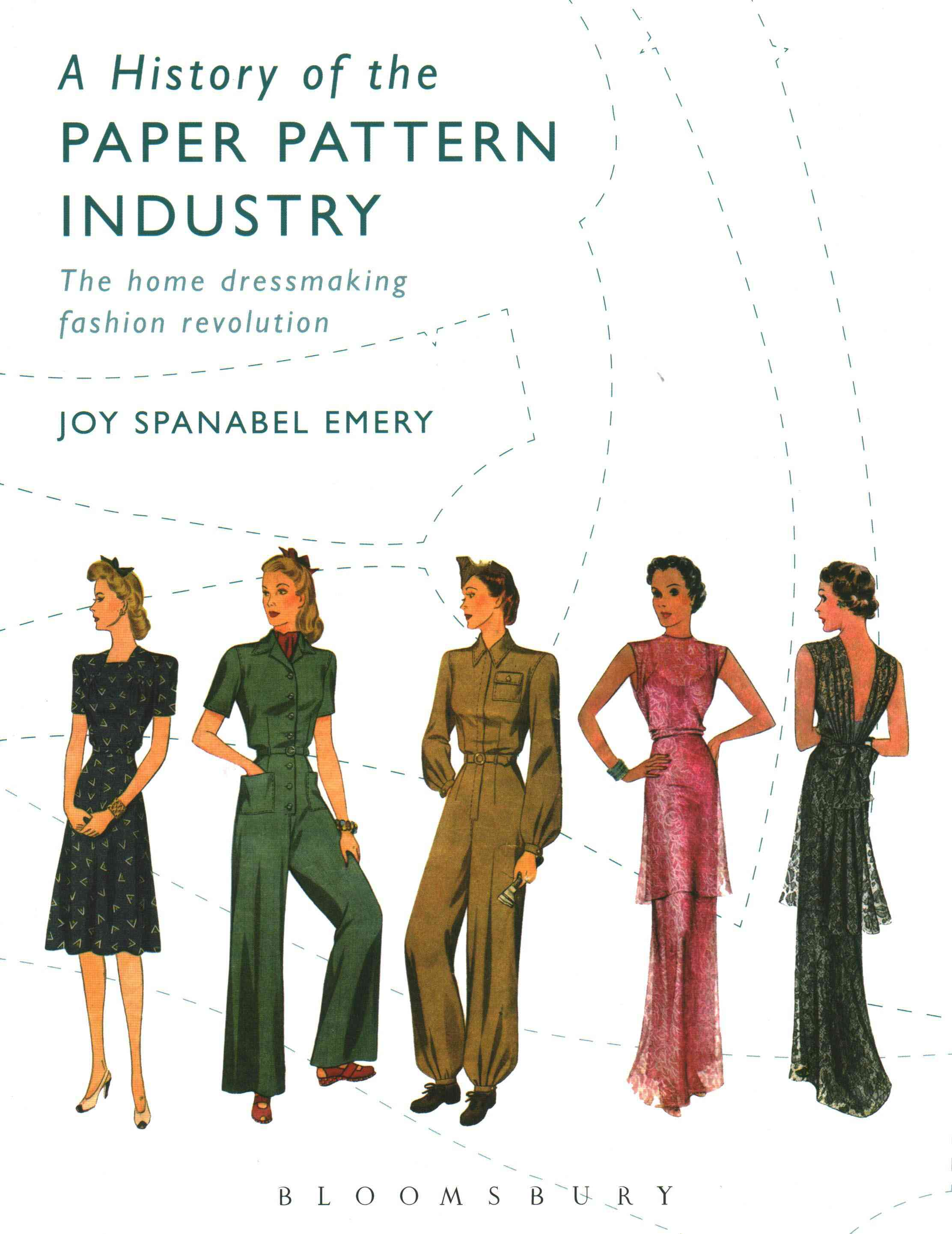 A History of the Paper Pattern Industry By Emery, Joy